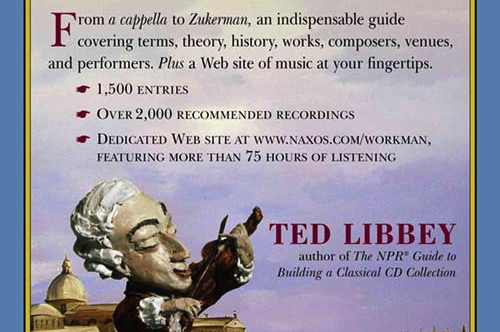 "The cover of Ted Libbey's ""NPR Listener's Encyclopedia of Classical Music."" (Courtesy of Naxos of America, Inc.)"