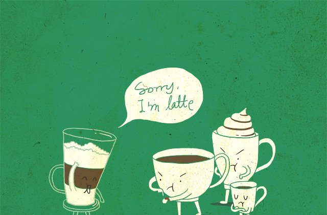 """""""Coffee That Always Late. """"(Ilovedoodle)"""