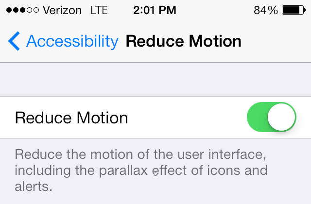 "Parallax is turned OFF by turning ON the ""Reduce Motion"" option under Settings > General > Accessibility > Reduce Motion"