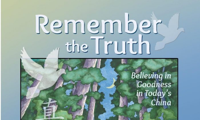 The cover of 'Remember the Truth,' a new book about the persecution of Falun Gong and change in China. (Courtesy of publisher)