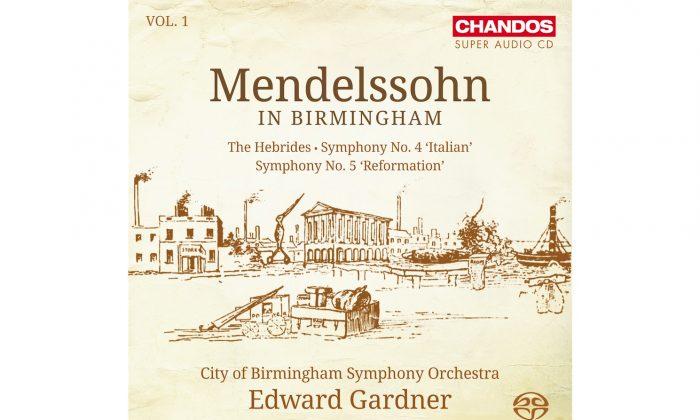 CBSO, Edward Gardner- 'Mendelssohn in Birmingham' (Chandos)