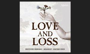 Album Review: Arcangelo – 'Love and Loss, Monteverdi Madrigals'