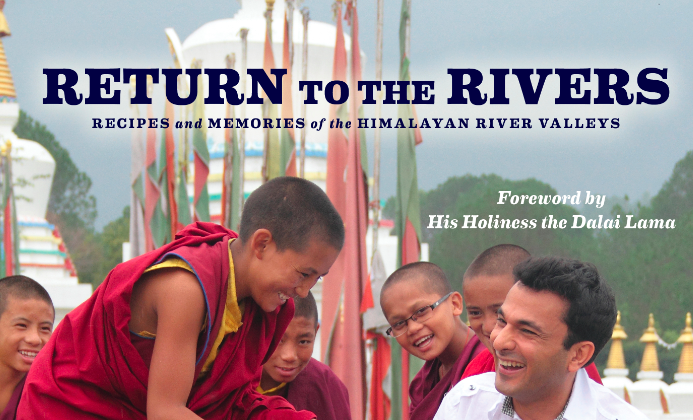 """Return to the Rivers: Recipes and Memories of the Himalayan River Valleys"" by Vikas Khanna. (Lake Isle Press, 2013)"