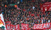 Liverpool Can Dare to Dream