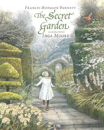 """The Secret Garden"" by Frances Hodgson Burnett, illustrated by Inga Moore"
