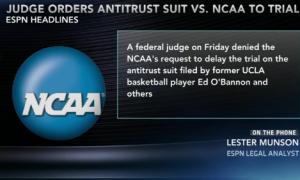NCAA Is Denied Delay in Antitrust Trial