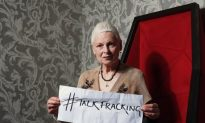 "Vivienne Westwood: ""Let's Talk About Fracking!"" (+Video)"
