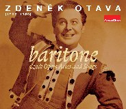 Recordings by the great Czech baritone