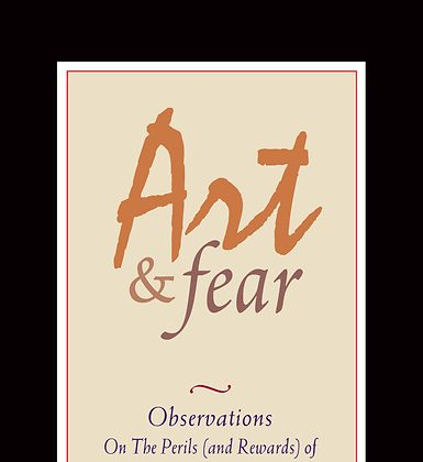 "The book cover of ""Art and Fear."" (Courtesy of Image Continuum Press)"