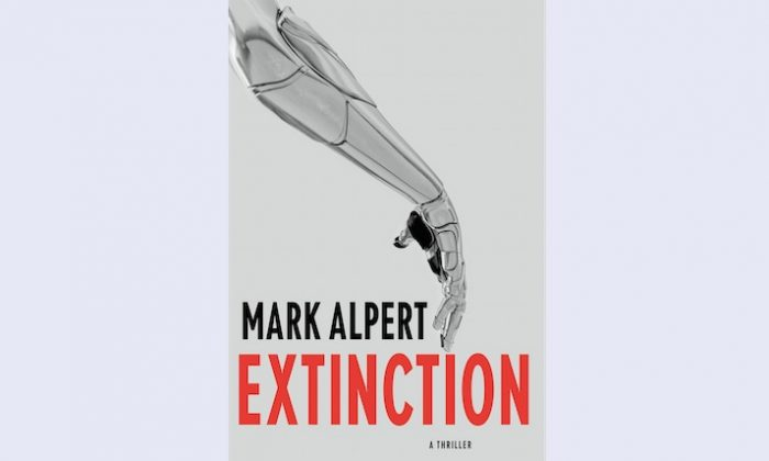 "The cover of ""Extinction"" by Mark Alpert. (Courtesy of the author)"