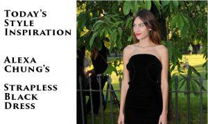 Today's Style Inspiration: Alexa Chung's Strapless Black Dress