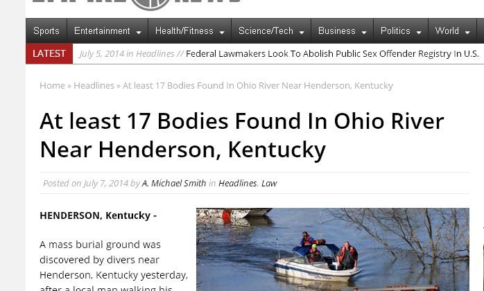 "An article saying ""at least 17 bodies"" were discovered in the Ohio River near Henderson, Kentucky, is nothing more than a fake news story. (Screenshot/Empire News)"