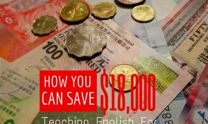 How You Can Save $18,000 Teaching English One Year in Hong Kong