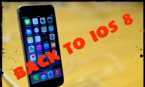 Here is How You Can Downgrade Back to iOS 8.0