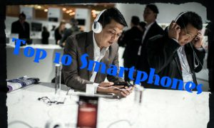 Top 10 Smartphones for Listening Music