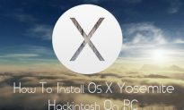 How to Install OS X Yosemite Hackintosh On PC