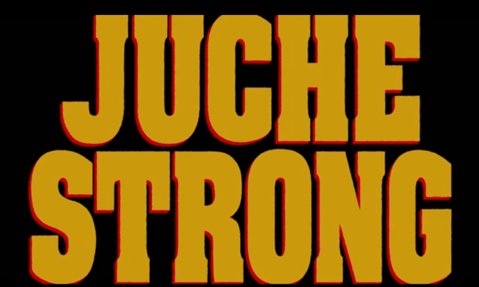"The opening title in ""Juche Strong,"" a screenshot from the film, available on juchestrong.com. (Epoch Times)"
