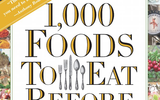 """1,000 Foods to Eat Before You Die"" by Mimi Sheraton."