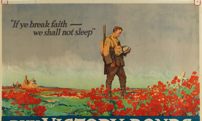 "A fundraising poster with a line from ""In Flanders Fields."" The poem, which gained almost immediate worldwide popularity among soldiers and civilians, was used in Canada for recruitment and fundraising purposes. (Courtesy of Canadian War Museum)"