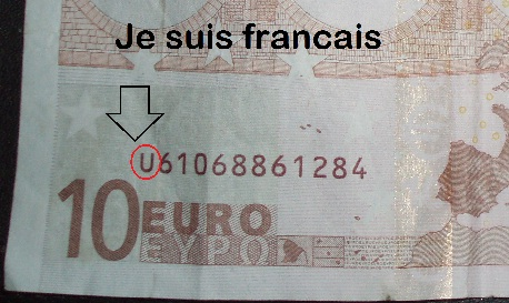 "This euro note with the letter ""U"" in front of the serial number was printed in France."