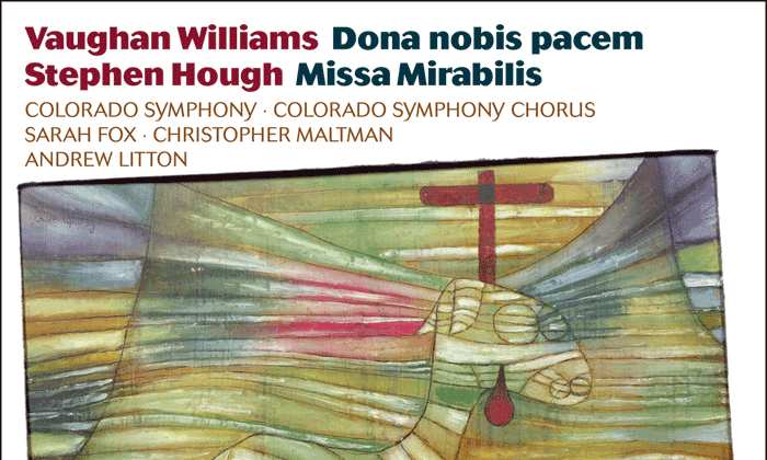 """Album cover of Williams's """"Dona Nobis Pacem"""" and Hough's """"Missa Mirabilis."""""""