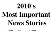 2010's Most Important News Stories