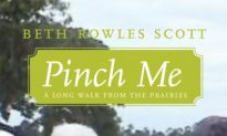 Book Review: Pinch Me: A Long Walk From the Prairies