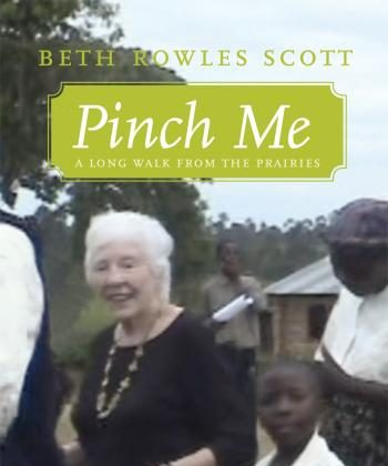 Beth Rowles Scott as she appears on the cover of her book, 'Pinch Me: A Long Walk From the Prairies.' (Courtesy of Granville Island Publishing)
