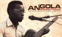 Album Review: Various Artists — 'Angola Soundtrack: The Unique Sound of Luanda'