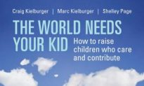 Book review: 'The World Needs Your Kid, How to raise children who care and contribute'