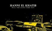 Album Review: Hanni El Khatib — 'Will the Guns Come Out'