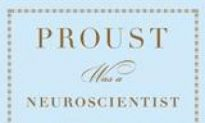 Book Review: 'Proust was a Neuro-Scientist
