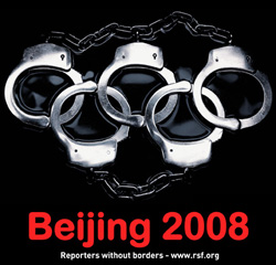 "Reporters Without Borders launched its ""Beijing 2008"" campaign with handcuffs replacing the Olympic rings to remind people about the true background of 2008 Olympic Games. (www.rsf.org)"