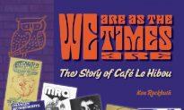 Book About Legendary Ottawa Club Café Le Hibou Hits the Mark