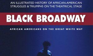 Book Review: 'Black Broadway'