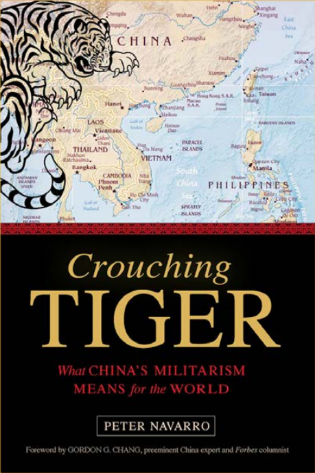 """The cover of """"Crouching Tiger,"""" a new book from author and filmmaker Peter Navarro. It raises of the question of """"will there be a war with China?"""" (Peter Navarro)"""