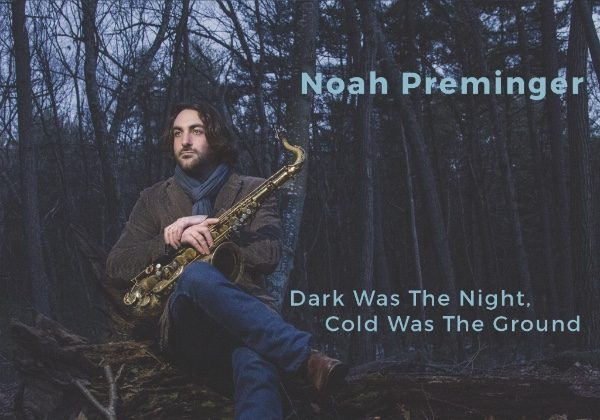 Preminger New Album Plus CD Release Gigs.