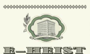 Inside the Global Banking E-Heist