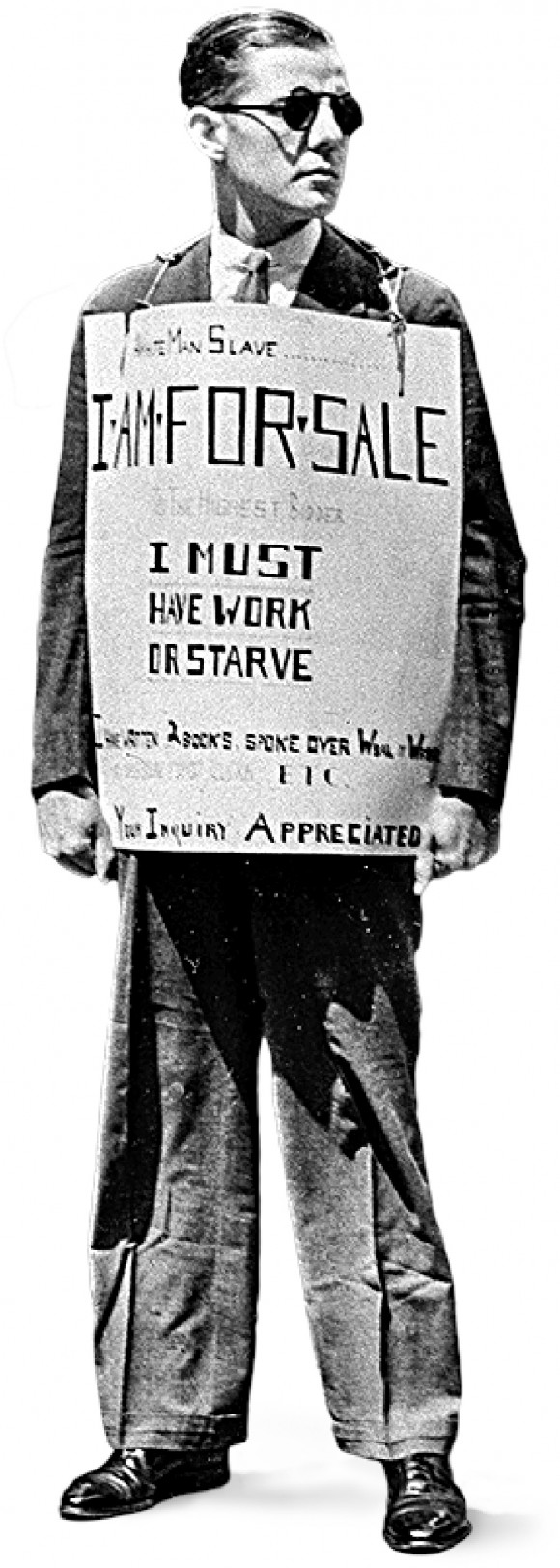 Robley D. Stevens, 30, who lost his job during the Great Depression, wears a sign that reads