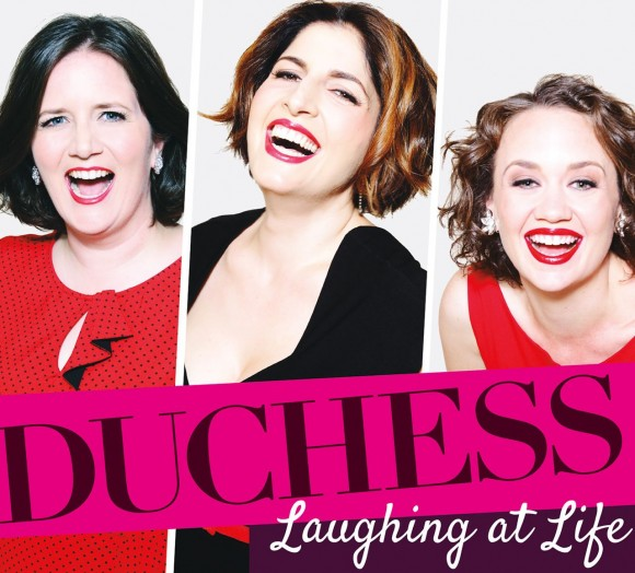 "Duchess - ""Laughing at Life"""