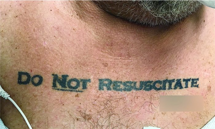 "Doctors faced an ethical dilemma when they discovered a dying man with ""do not resuscitate"" tattooed on his chest. (The New England Journal of Medicine ©2017)"