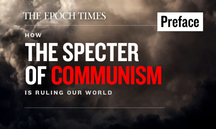 Preface: How the Specter of Communism Is Ruling Our World (UPDATED)