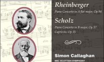 Album Review: 'Rheinberger and Scholz Piano Concertos'