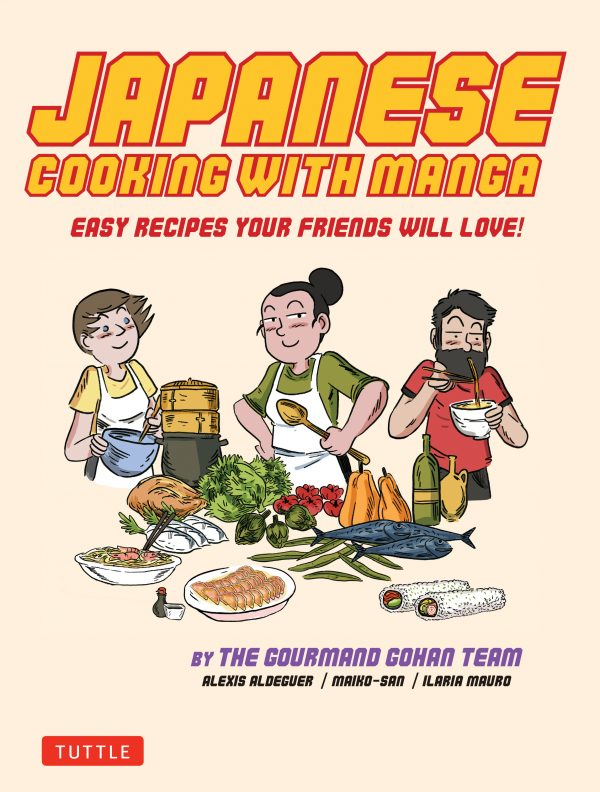 Japanese Cooking With Manga by Alexis Aldeguer, Maiko-San, and Ilaria Mauro
