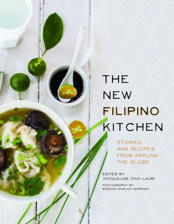 The New Filipino Kitchen by Jacqueline Chio-Lauri