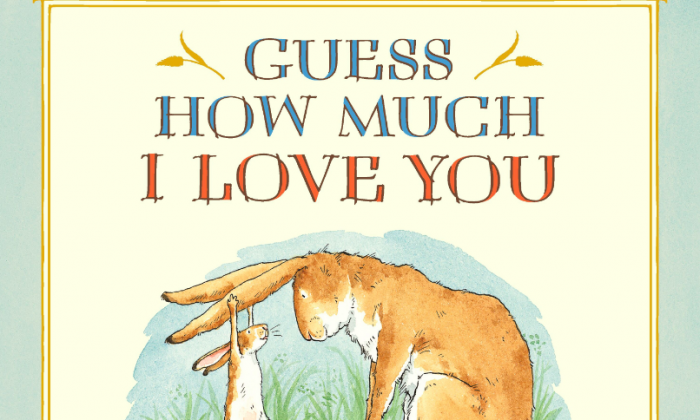 'Guess How Much I Love You' by Sam McBratney