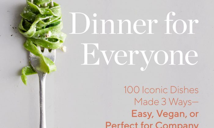 """""""Dinner for Everyone: 100 Iconic Dishes Made 3 Ways—Easy, Vegan, or Perfect for Company"""" by Mark Bittman ($40)."""