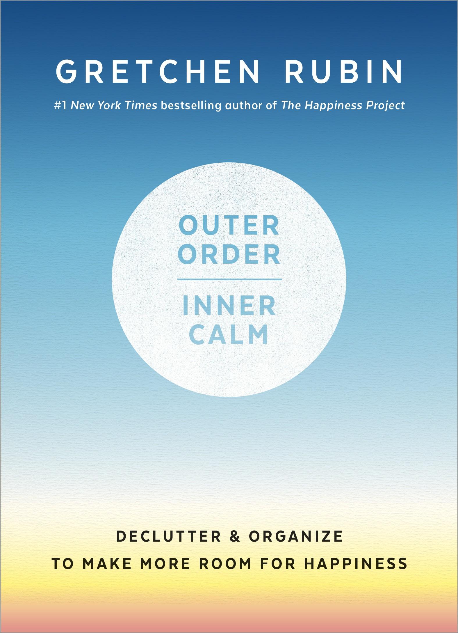gretchen_rubin_book_outer_order_inner_calm