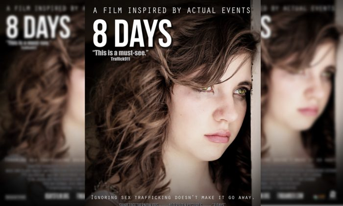 8 Days, is a feature film based on true life events that talks about the hideous crime of child sex trafficking in the United States. (After Eden Pictures)