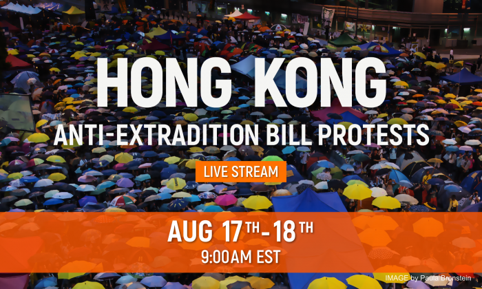 The weekend Hong Kong protests will be live-streamed on The Epoch Times website on Aug. 17 and Aug. 18. (The Epoch Times)